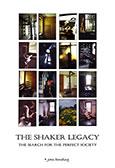 The Shaker Legacy I